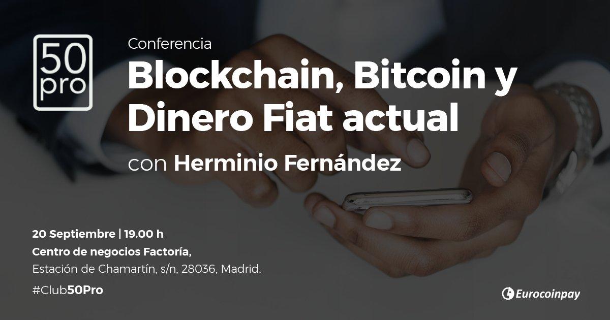 Blockchain, Bitcoin y Dinero FIAT actual